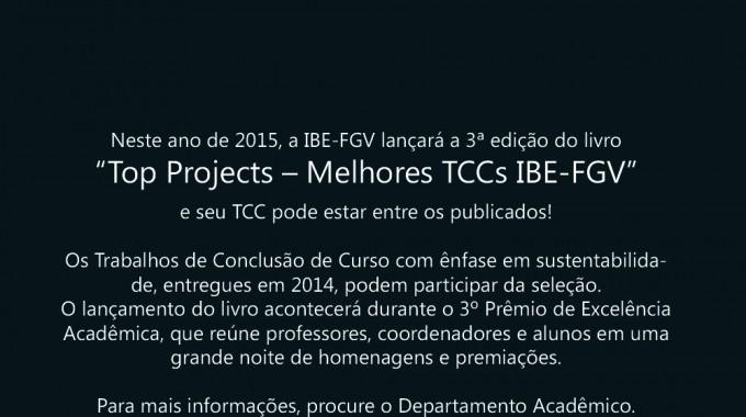 Top Projects 2015 – Os Melhores TCCs De Alunos Da IBE Conveniada FGV. Concorra!