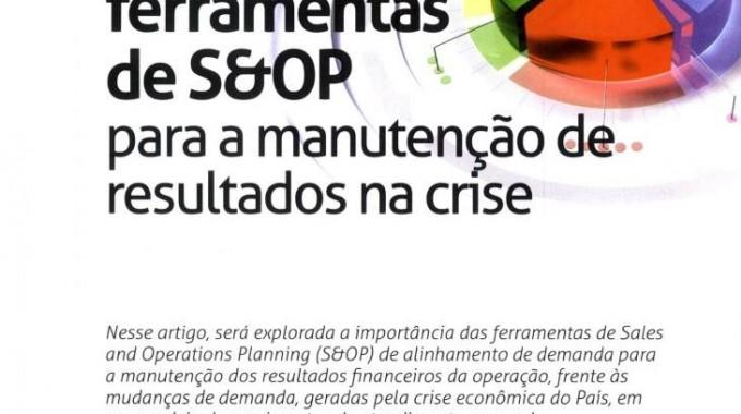 Utilizando Ferramentas De S&OP Para A Manutenção De Resultados Na Crise